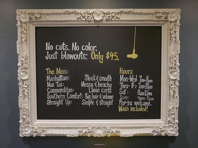 しかも、「No Cuts, No Color」というシャンプーブローのみの設定。メニュー名がカクテル風なのもお洒落!