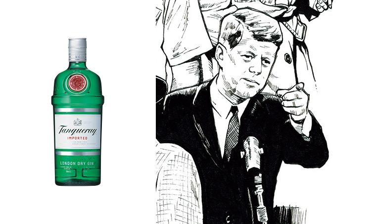 """<p><strong>ジョン・F・ケネディ loved 「タンカレー」</strong><br /> """"ジンのロールス・ロイス""""として有名なタンカレーは、ケネディ大統領のお気に入りでもあったそう。洒落者としても知られる人物らしく、趣味の良さを窺わせる嗜好だ。<br /> <span style="""